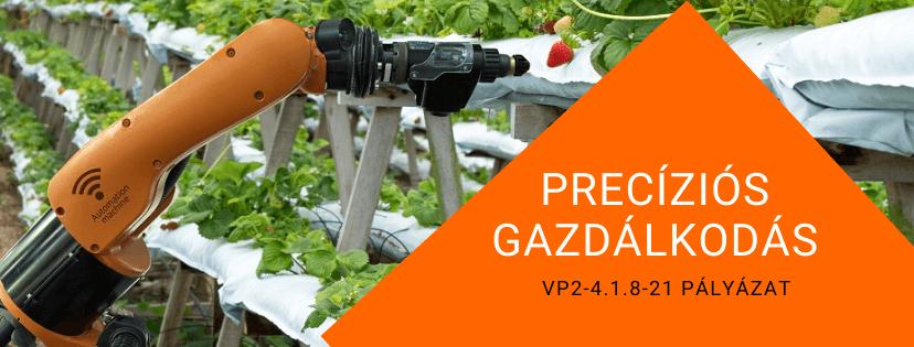 precíziós gazdálkodás agrárpályázat 2021
